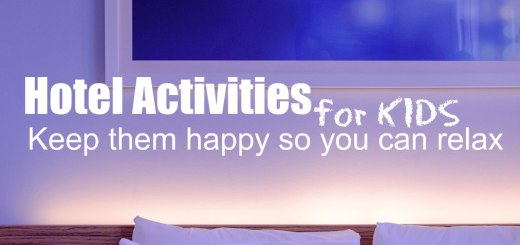 hotel room, hotel activities for KIDS, www.theeducationaltourist.com