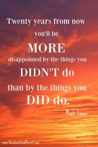 Today - Mark Twain quote