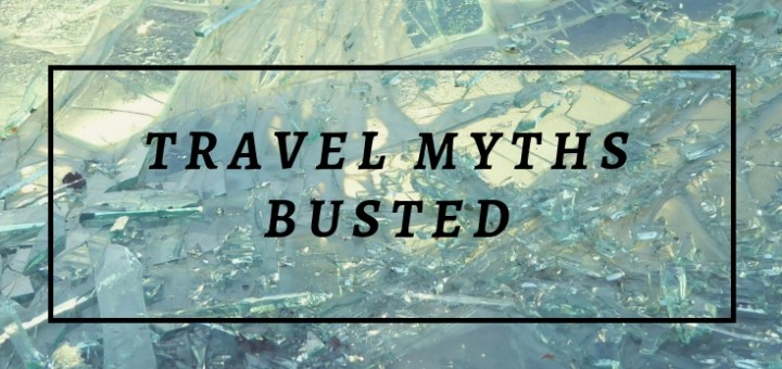 broken glass, travel myths busted