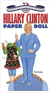 HIlary Clinton Paper Doll Collectible Campaign Edition, Choose the right toy, www.theeducationaltourist.com