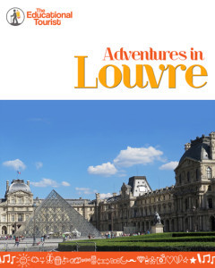 Adventures in Louvre book cover, Before you leave: Pre-trip travel TIPS, www.theeducationaltourist.com