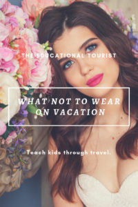 woman with flowers, what not to wear on vacation, stylish travel clothes