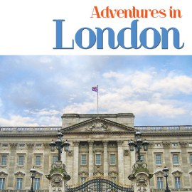 Travel guide book, Adventures in London