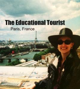 The Educational Tourist in Paris, Paris Culture, www.theeducationaltourist.co