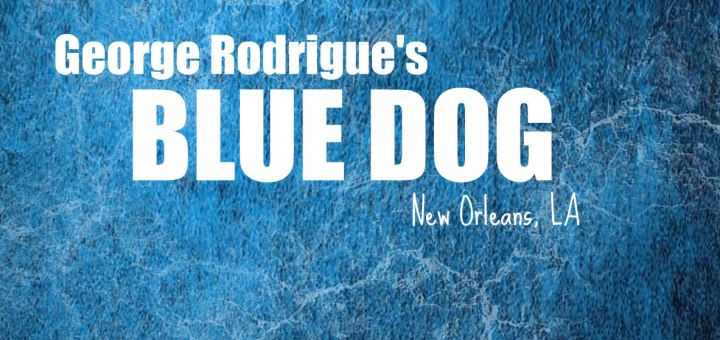 George Rodrigue's blue dog, www.theeducationaltourist.com