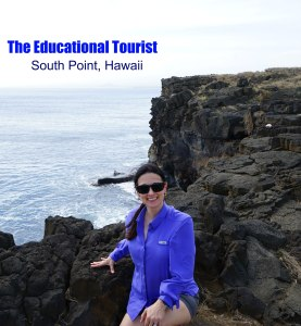 The Educational Tourist in South Point, Hawaii