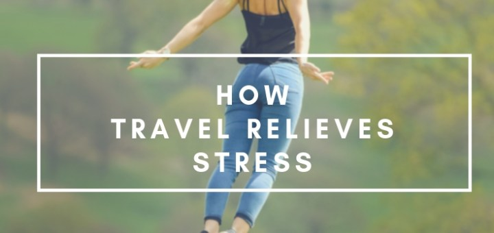 woman yoga pose, travel relieves stress