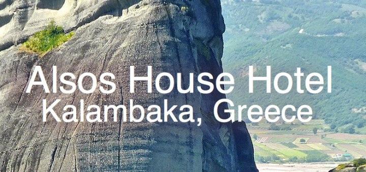 Alsos House Hotel in Kalamabaka, Greece