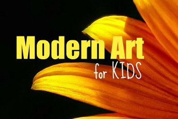 modern art yellow and orange flower with Text: Modern Art for kids,