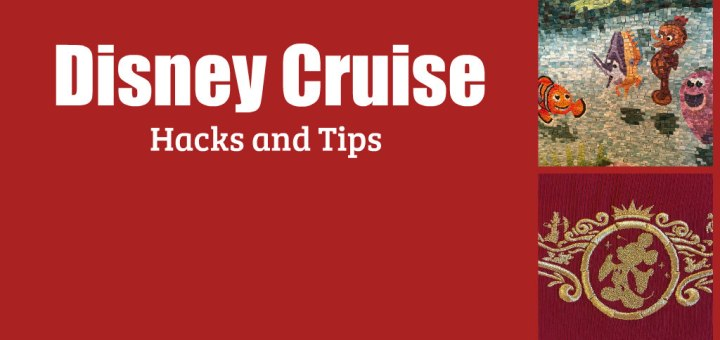 disney cruise hacks for family vacations