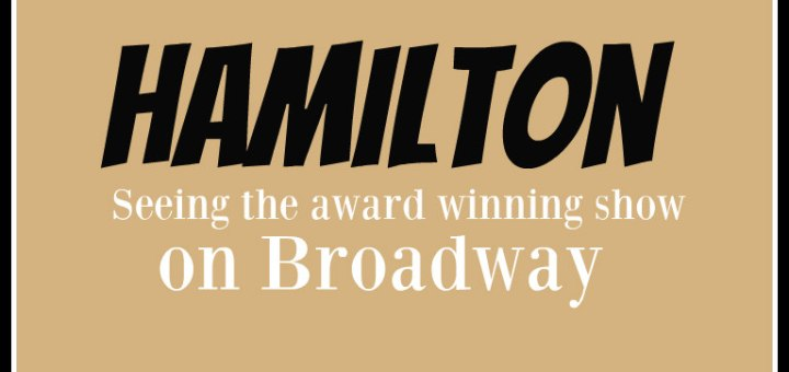 hamilton, seeing the show on broadway