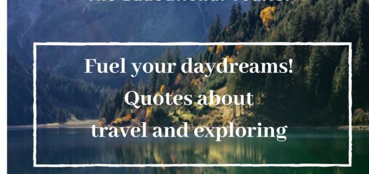 mountain scene, exploration quotes