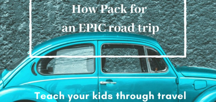 VW bug car, how to pack for road trip