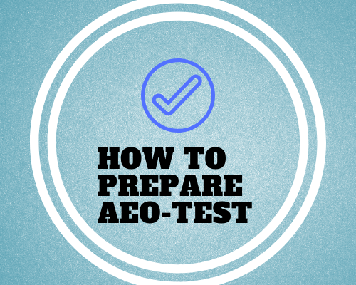 How To Prepare AEO Test 2018-2019