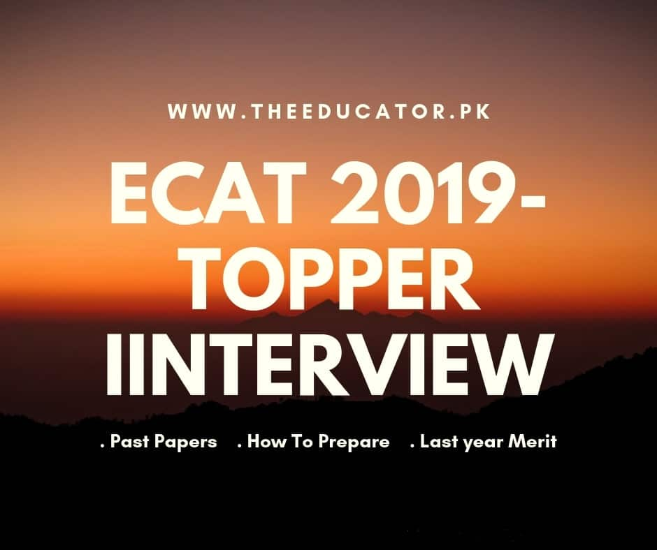 Top 10 Tips To Get High Marks In ECAT Test[ Topper Interview ]