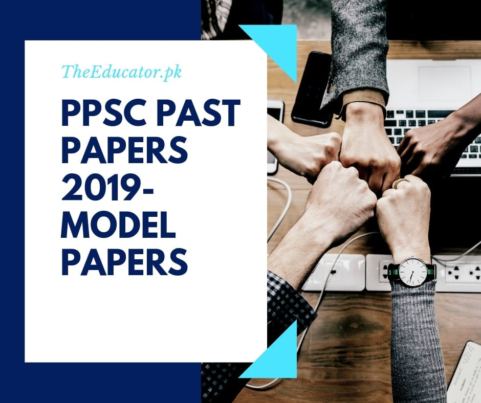 PPSC Past Papers 2019-(Model Papers)