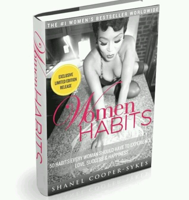 Woman Habits By Shanel Cooper Sykes