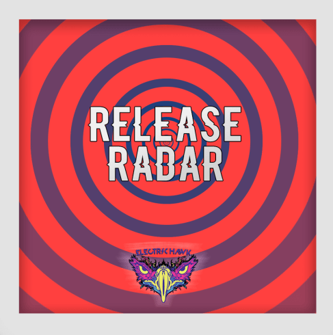 Electric Hawk Release Radar Playlist Cover.png