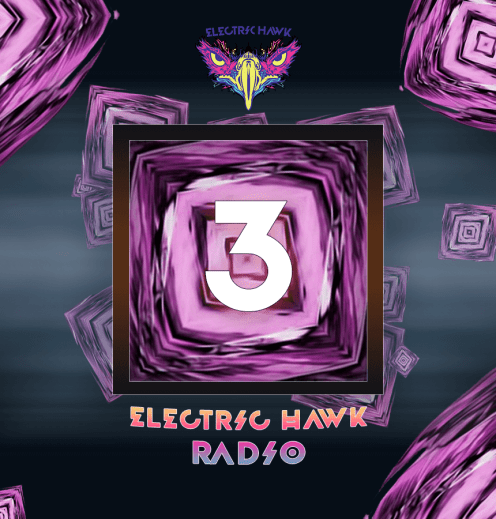 Electric Hawk Radio Episode 3 Cover