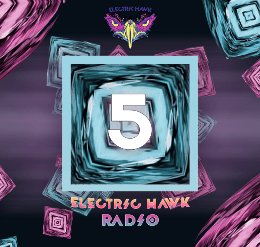 Electric Hawk Radio Episode 5 Cover
