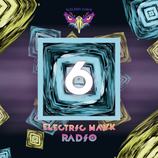 Electric Hawk Radio Episode 6 Cover
