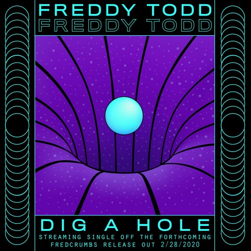 Freddy Todd doesn't make your mother's bass music. Now the dynamic visionary is back again with 'Dig A Hole'. Hoping to enlighten us all this year