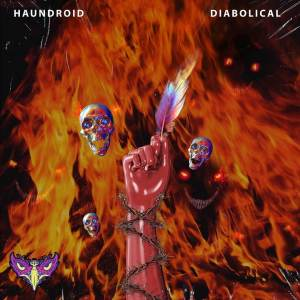 "Catch some grimy bass with ""Diabolical"" by HAUNDROID."