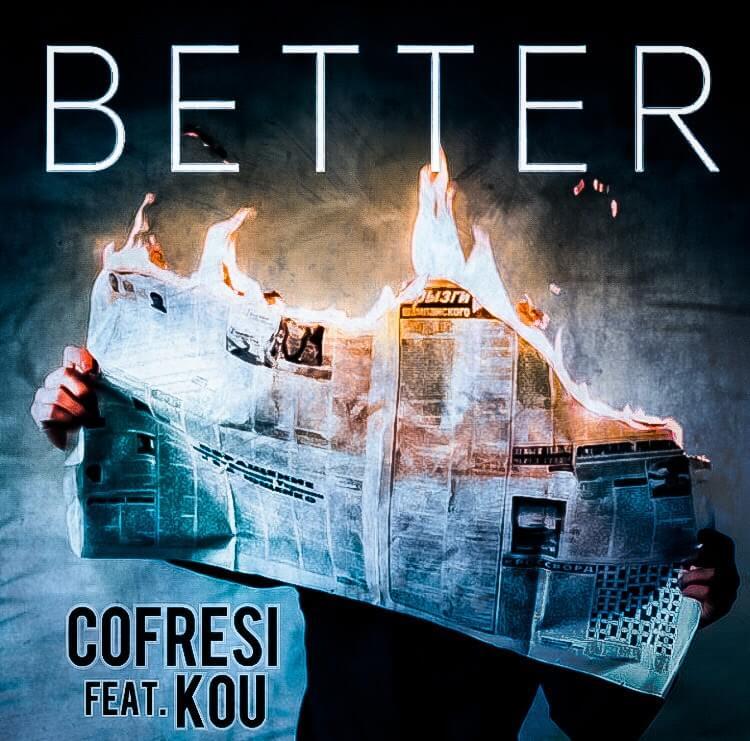 "CŌFRESI ""Better"" feat. KOU"