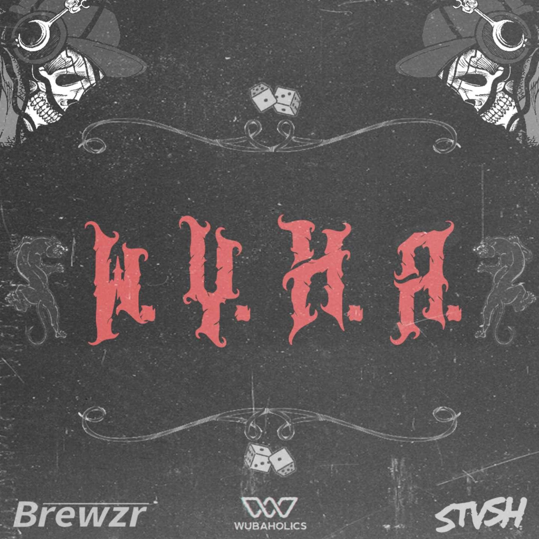 W.Y.H.A. STVSH BREWZR electric hawk