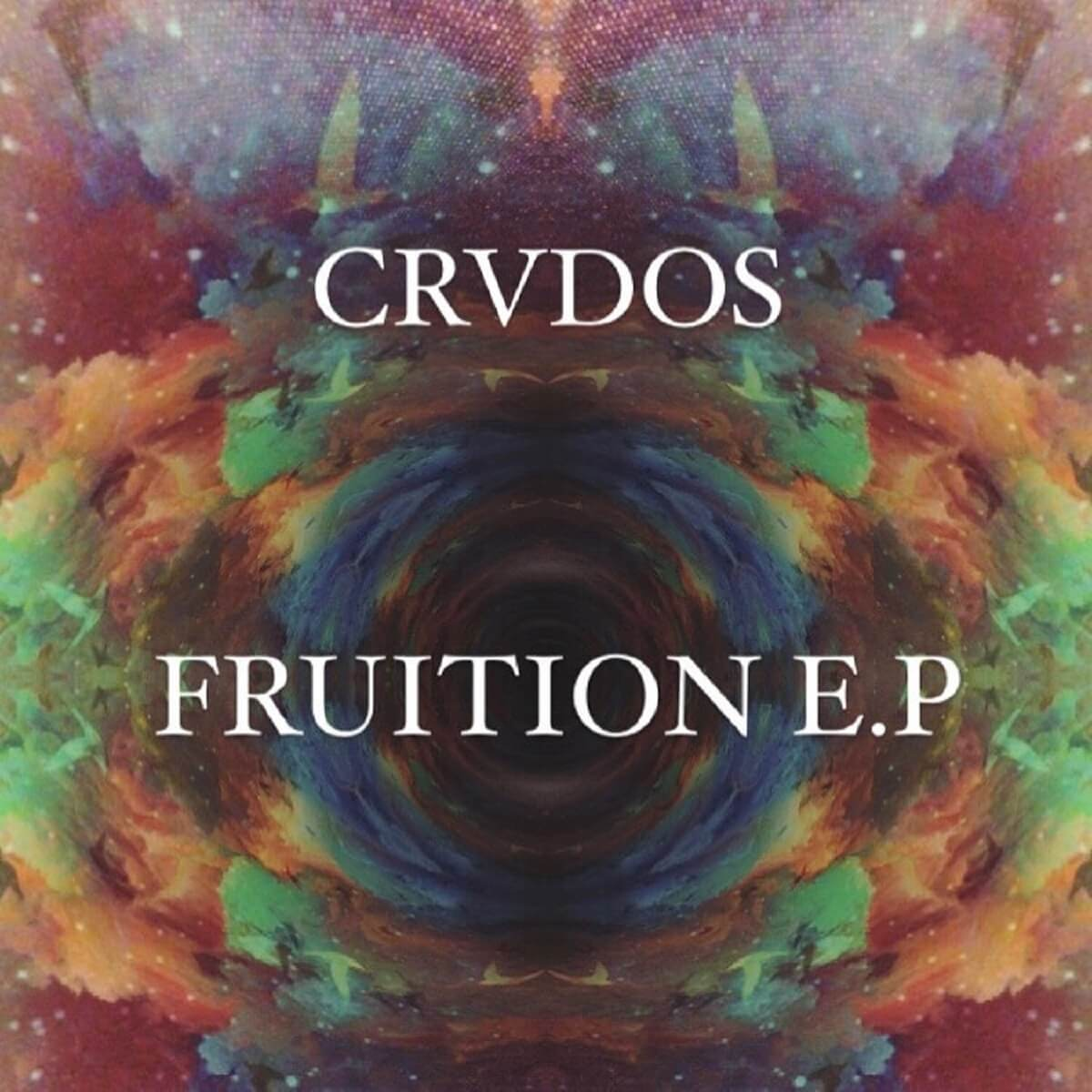 CRVDOS Fruition EP