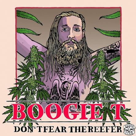 Boogie T Don't Fear The Reefer
