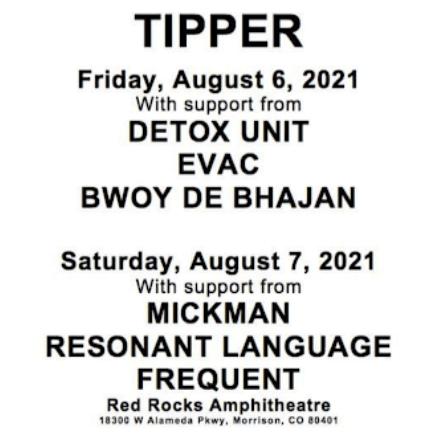 Tipper Red Rocks 2021 Lineup