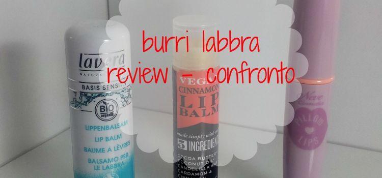 Review/Confronto: Balsami labbra Lavera, S.W. Basics e Neve Cosmetics