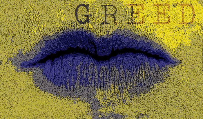 greed avarizia