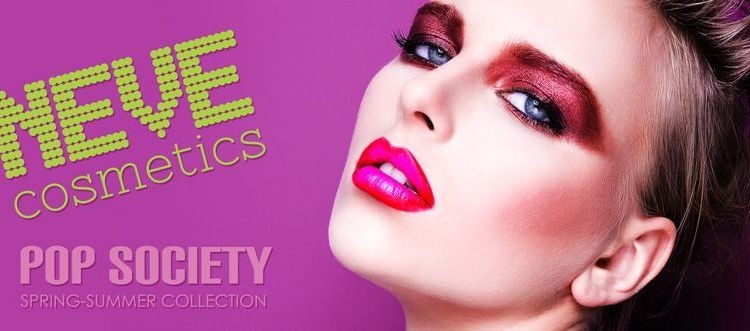 CS | Pop Society collezione spring/summer Neve Cosmetics