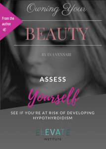 eva vennari, self nutrition, the elevate institute. owning your beauty book, hypothyroidism, free assessment