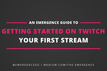 getting started on twitch, your first stream, twitch guide, how to twitch