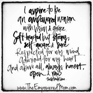 I aspire to be an Empowered Woman