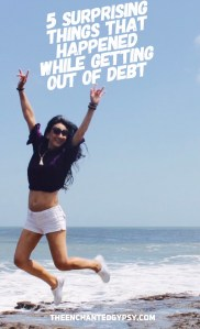 5 Surprising Things That Happened While Getting Out Of Debt www.TheEnchantedGypsy.com
