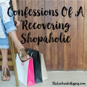 Confessions Of A Recovering Shopaholic www.TheEnchantedGypsy.com