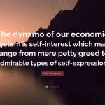 4374028-Felix-Frankfurter-Quote-The-dynamo-of-our-economic-system-is-self