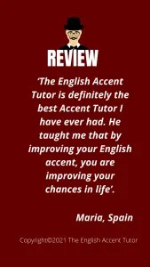 Review from Maria, Spain, for The English Accent Tutor