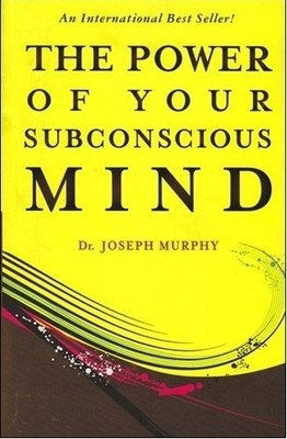 Book Review: The Power of Your Subconscious Mind by Joseph Murphy