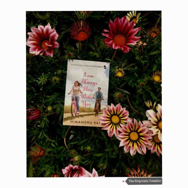 Book Review: I am always here with you by Himanshu Rai