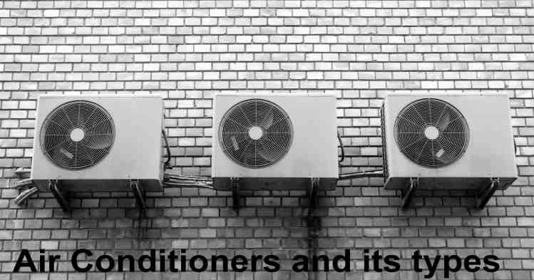 How Does an Air Conditioner (AC) Work? What are its types?