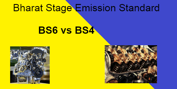 What is BS6 ? What is the difference between BS4 and BS6?