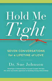 Relationship books Buy Hold Me Tight: Seven Conversations for a Lifetime of Love Book ...