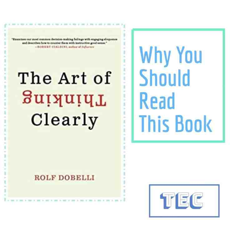 Book Review: The Art of Thinking Clearly