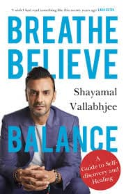 Buy Breathe Believe Balance: A Guide to Self-discovery and Healing Book  Online at Low Prices in India | Breathe Believe Balance: A Guide to  Self-discovery and Healing Reviews & Ratings - Amazon.in