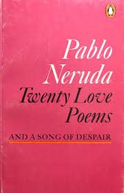 Digital Collections · Twenty Love Poems and a Song of Despair · Digital  Collections · Digital Collections @ Union